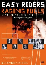 : Easy Riders, Raging Bulls: How the Sex, Drugs and Rock 'N' Roll Generation Saved Hollywood