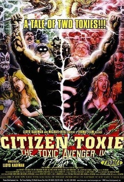 : Citizen Toxie: The Toxic Avenger IV