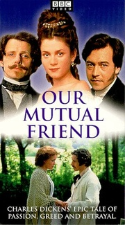 : Our Mutual Friend